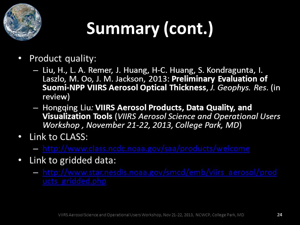 Summary (cont.) Product quality: – Liu, H., L. A.