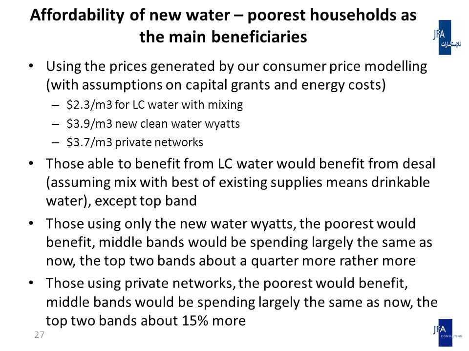 Affordability of new water – poorest households as the main beneficiaries Using the prices generated by our consumer price modelling (with assumptions