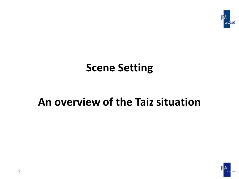 Scene Setting An overview of the Taiz situation 3
