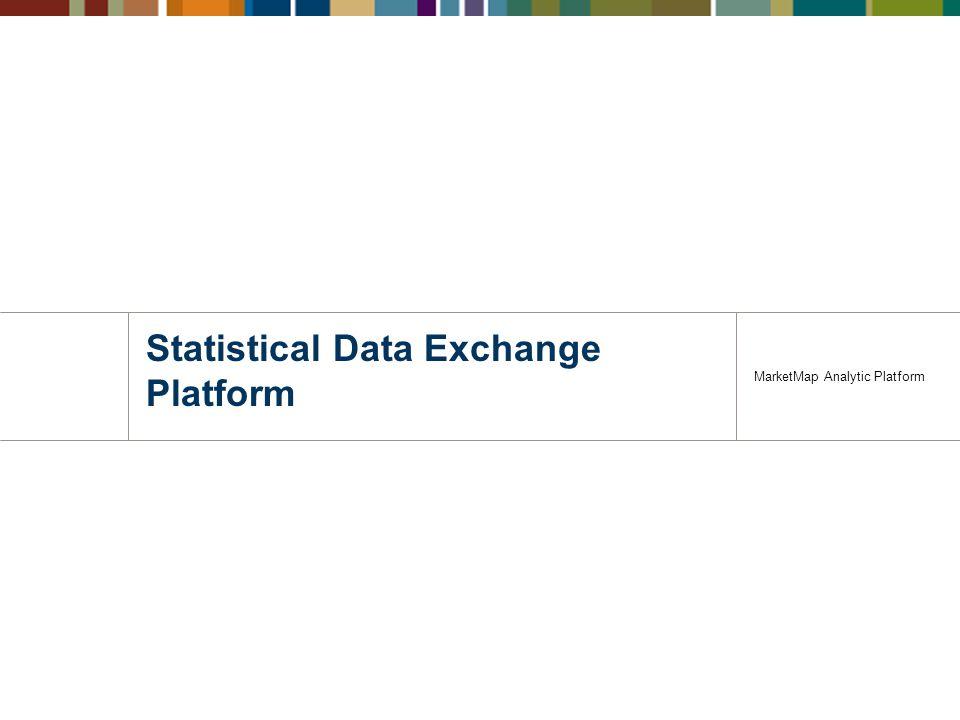 Statistical Data Exchange Platform MarketMap Analytic Platform