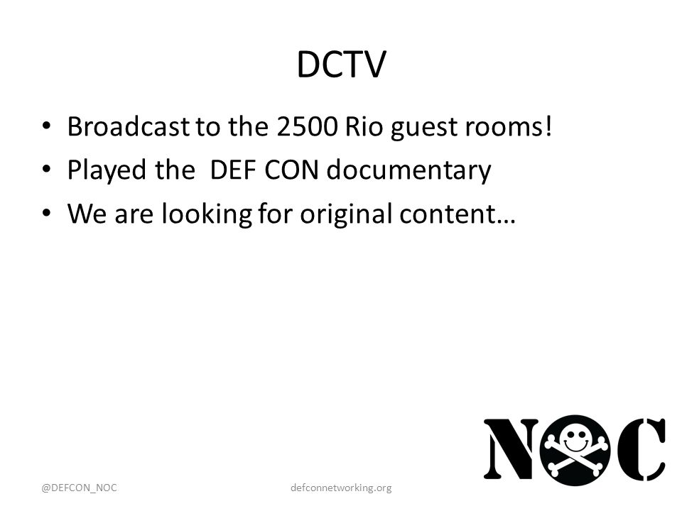 DCTV Broadcast to the 2500 Rio guest rooms.