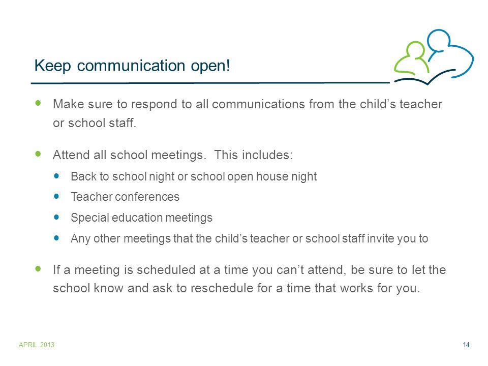 Keep communication open.