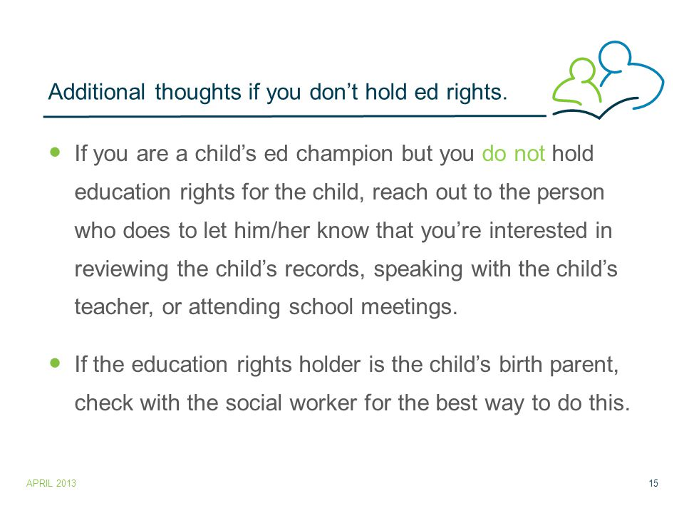 Additional thoughts if you don't hold ed rights.