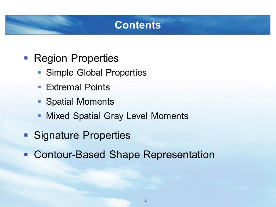 Computer and Robot Vision I Region Properties Introduction 3