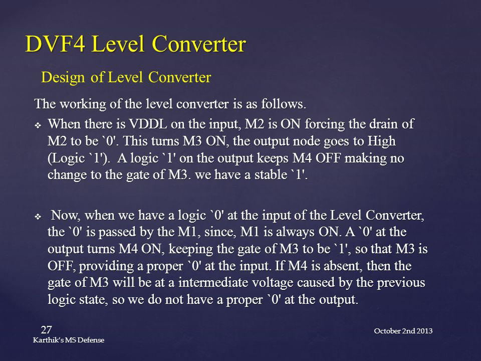 The working of the level converter is as follows.