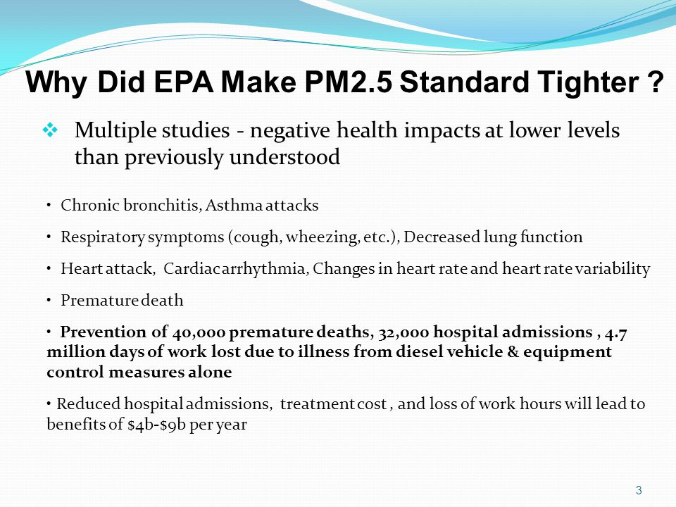 Why Did EPA Make PM2.5 Standard Tighter .