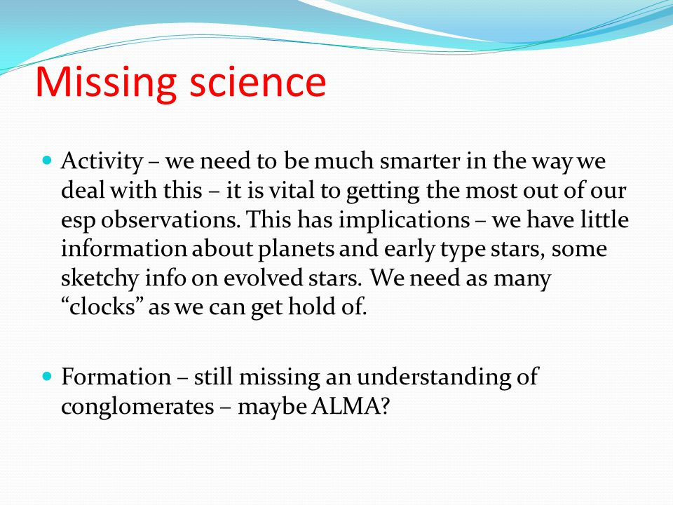 Missing science Activity – we need to be much smarter in the way we deal with this – it is vital to getting the most out of our esp observations.