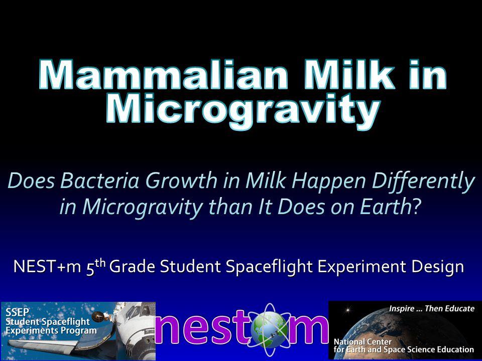 NEST+m 5 th Grade Student Spaceflight Experiment Design