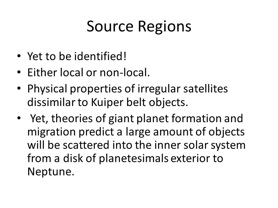 Source Regions Yet to be identified. Either local or non-local.