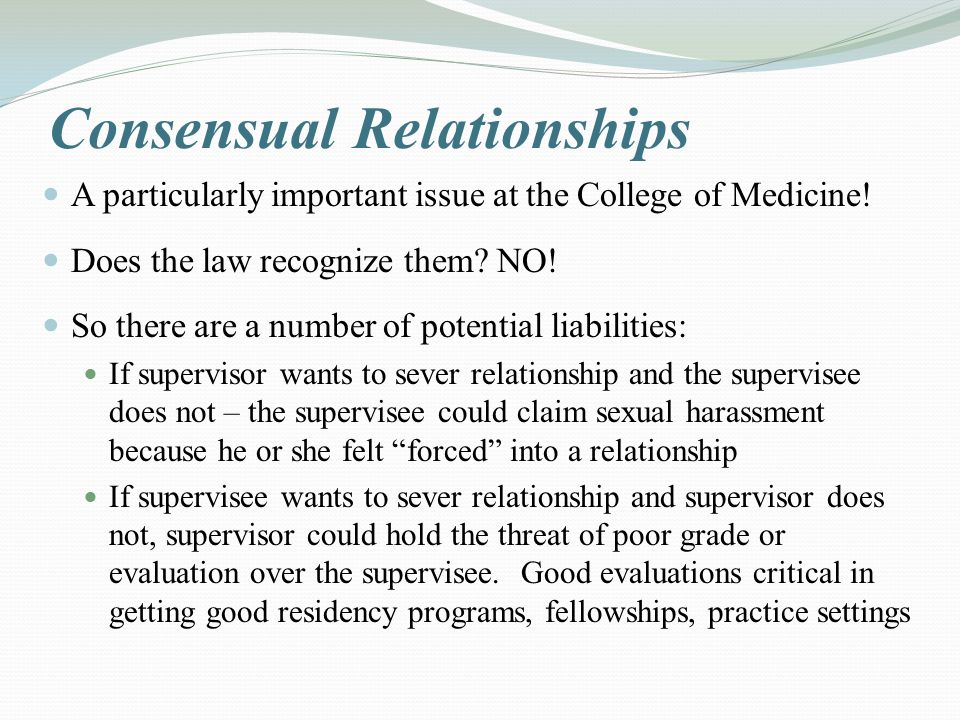 Consensual Relationships A particularly important issue at the College of Medicine.