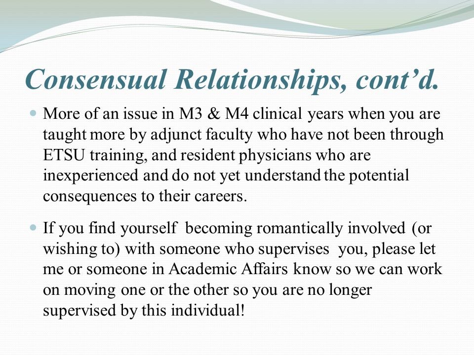 Consensual Relationships, cont'd.
