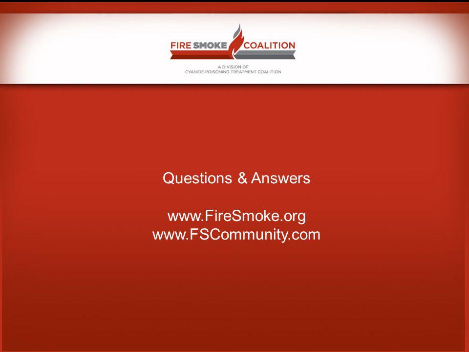 Questions & Answers www.FireSmoke.org www.FSCommunity.com