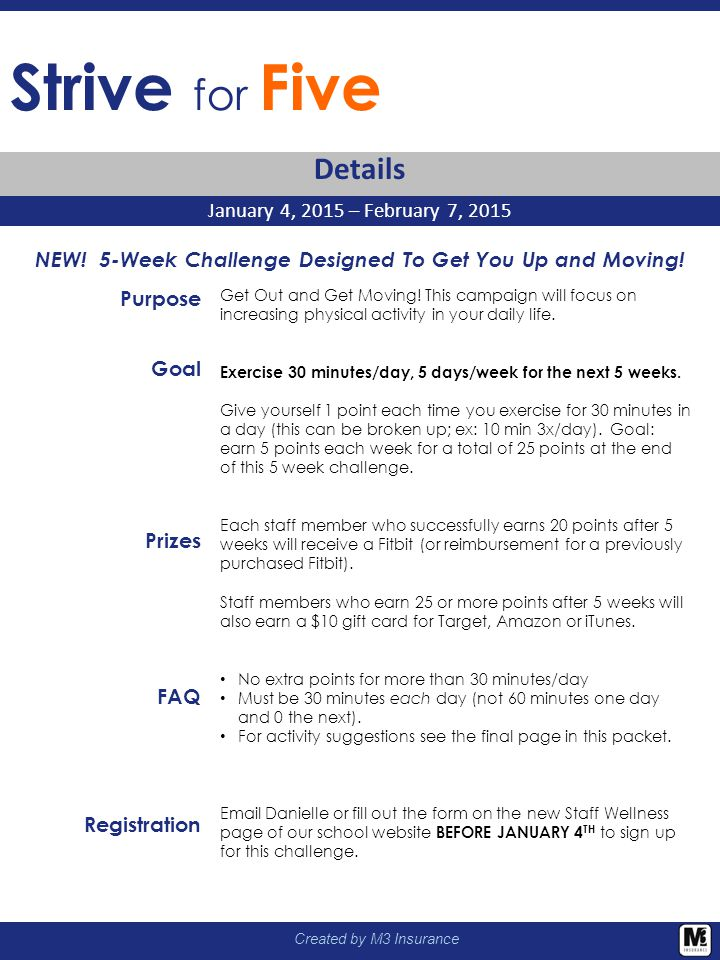 Created by M3 Insurance NEW! 5-Week Challenge Designed To Get You Up and Moving! Purpose Goal Prizes FAQ Registration Get Out and Get Moving! This cam