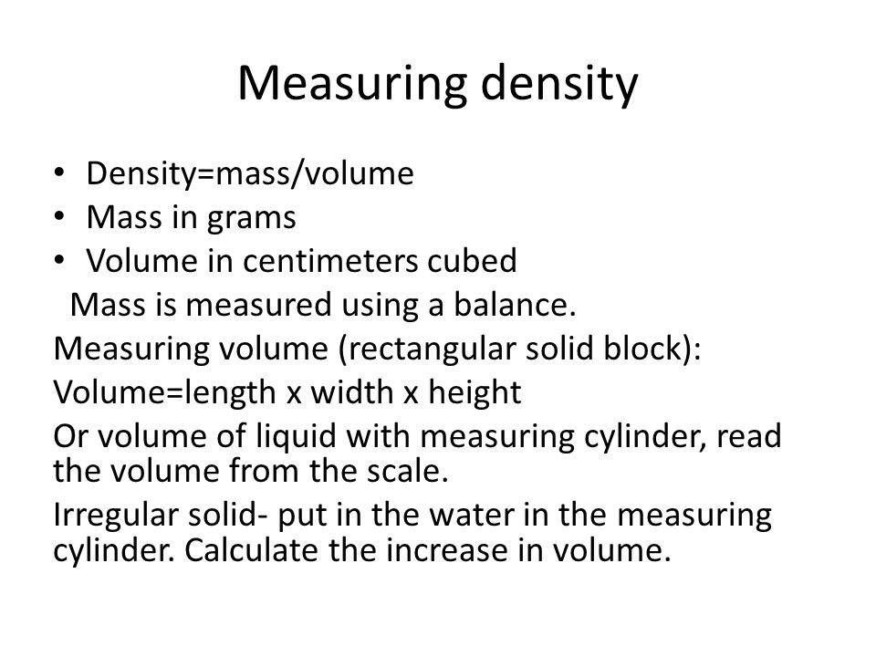 Density calculations P:124 Density=mass/volume Mass=density x volume Volume= mass/density (Units 1 l= 1dm3 1m3=1000 l)