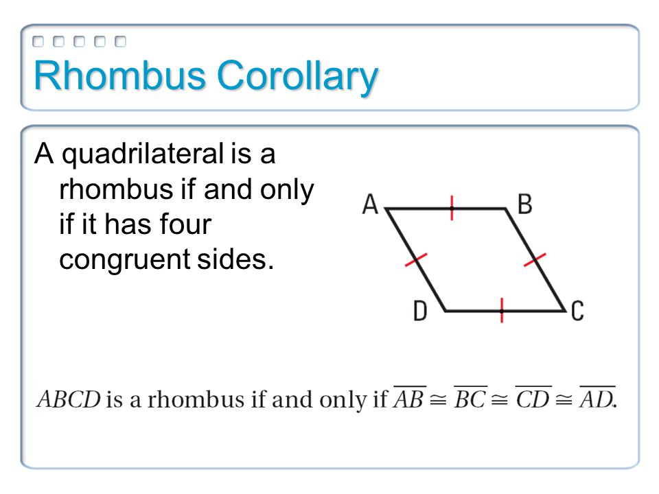 Rectangles What makes a quadrilateral a rectangle?