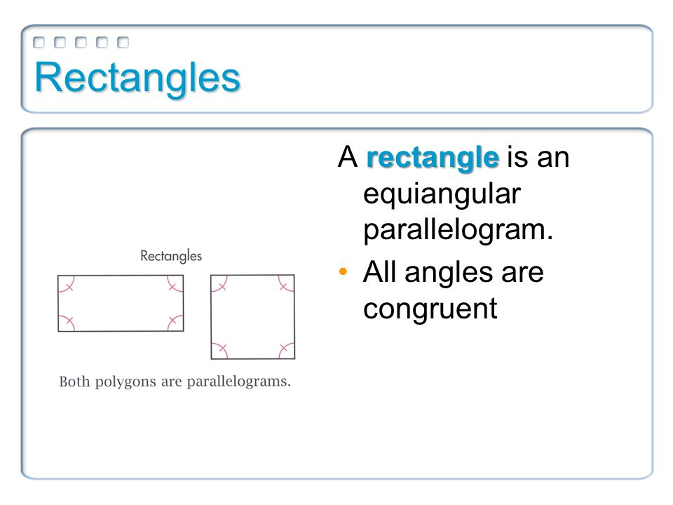 Example 5 Classify the special quadrilateral. Explain your reasoning.