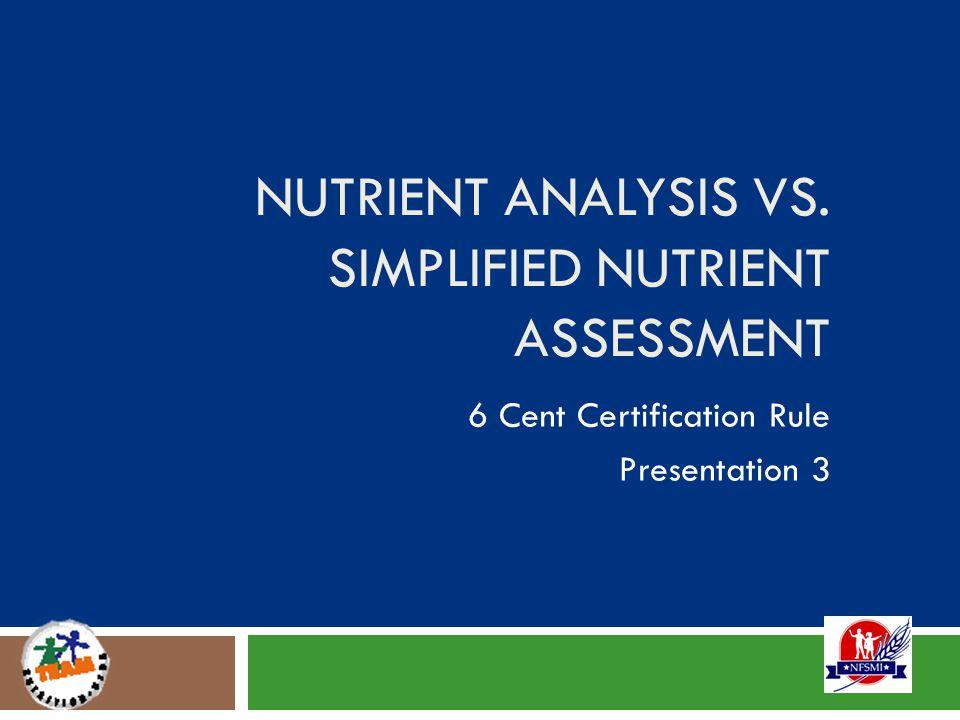 Nutrient Analysis vs.