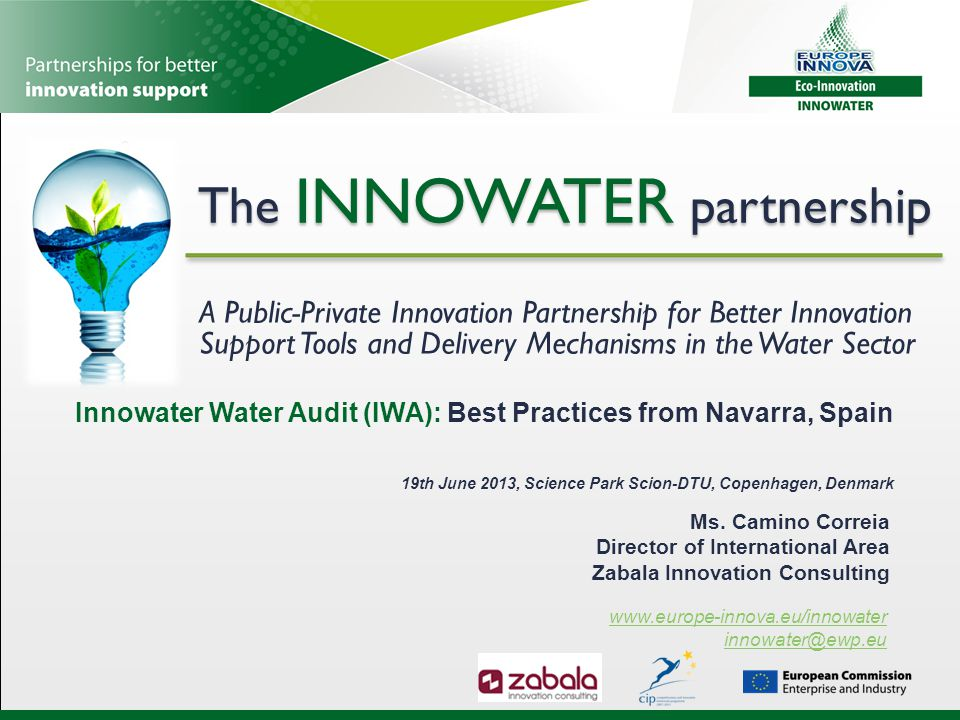 The INNOWATER partnership A Public-Private Innovation Partnership for Better Innovation Support Tools and Delivery Mechanisms in the Water Sector www.
