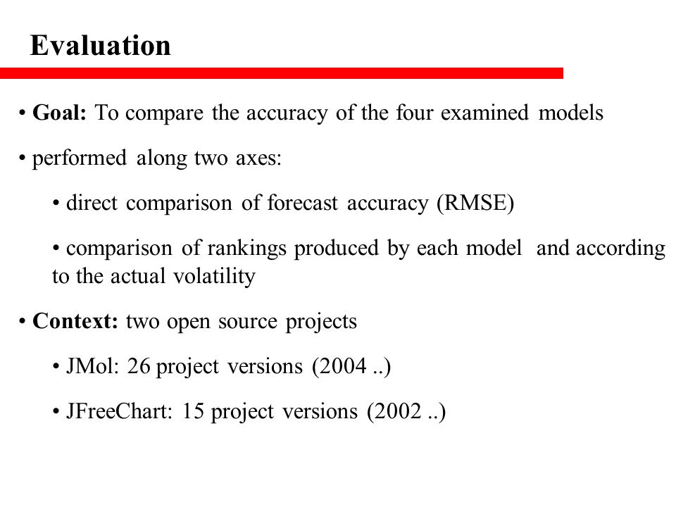 Evaluation Goal: To compare the accuracy of the four examined models performed along two axes: direct comparison of forecast accuracy (RMSE) compariso
