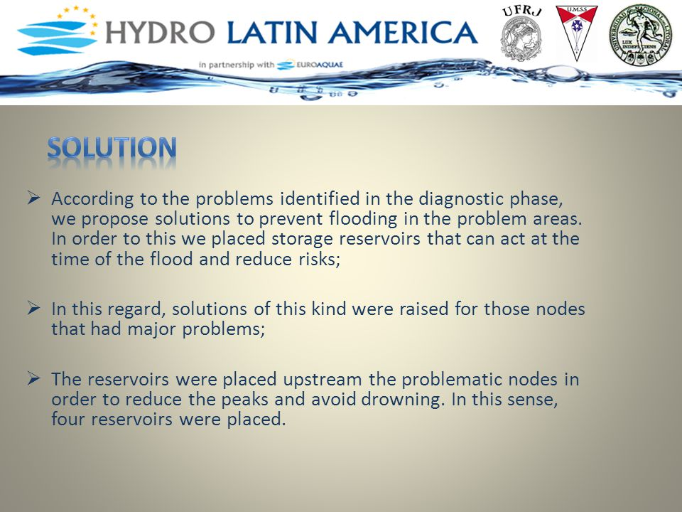  According to the problems identified in the diagnostic phase, we propose solutions to prevent flooding in the problem areas.