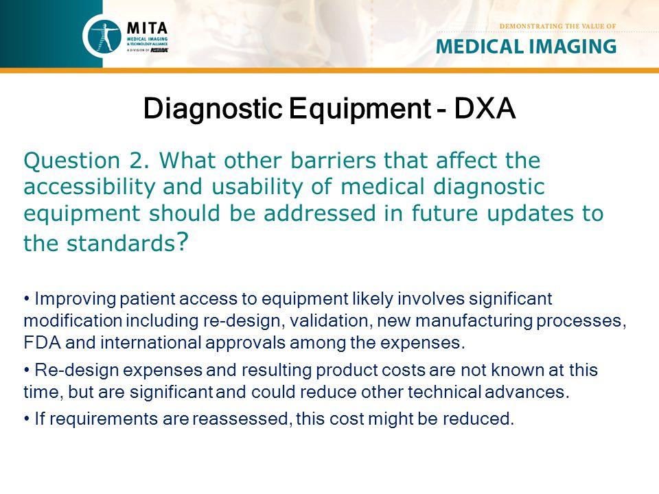 Diagnostic Equipment - DXA Question 2.