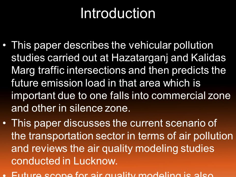 Materials and Methods Traffic survey data of various vehicles on Hazaratganj Road.