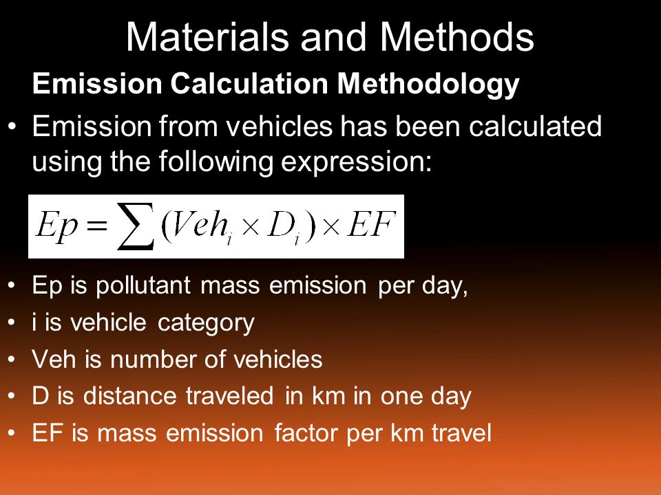 Materials and Methods For estimating SO 2 emissions from vehicles, the following assumptions have been made.