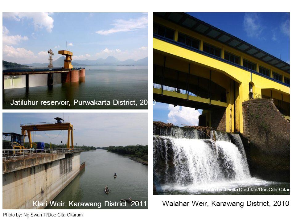 Photo by: Diella Dachlan/Doc Cita-Citarum Photo by: Ng Swan Ti/Doc Cita-Citarum Walahar Weir, Karawang District, 2010 Jatiluhur reservoir, Purwakarta
