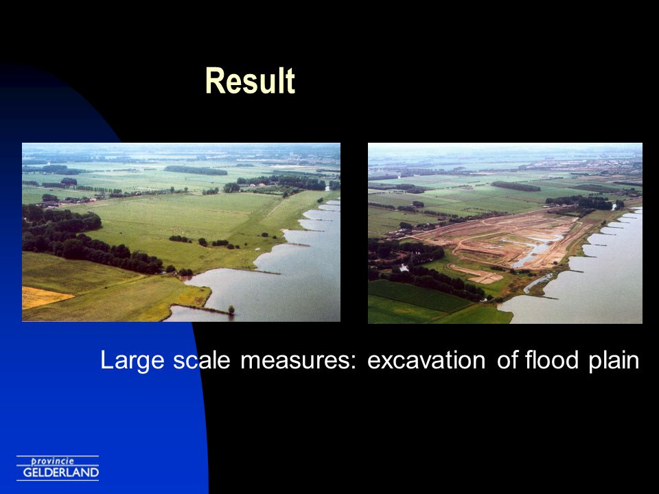 Result Large scale measures: excavation of flood plain