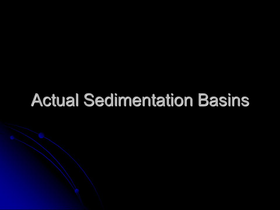 Actual Sedimentation Basins