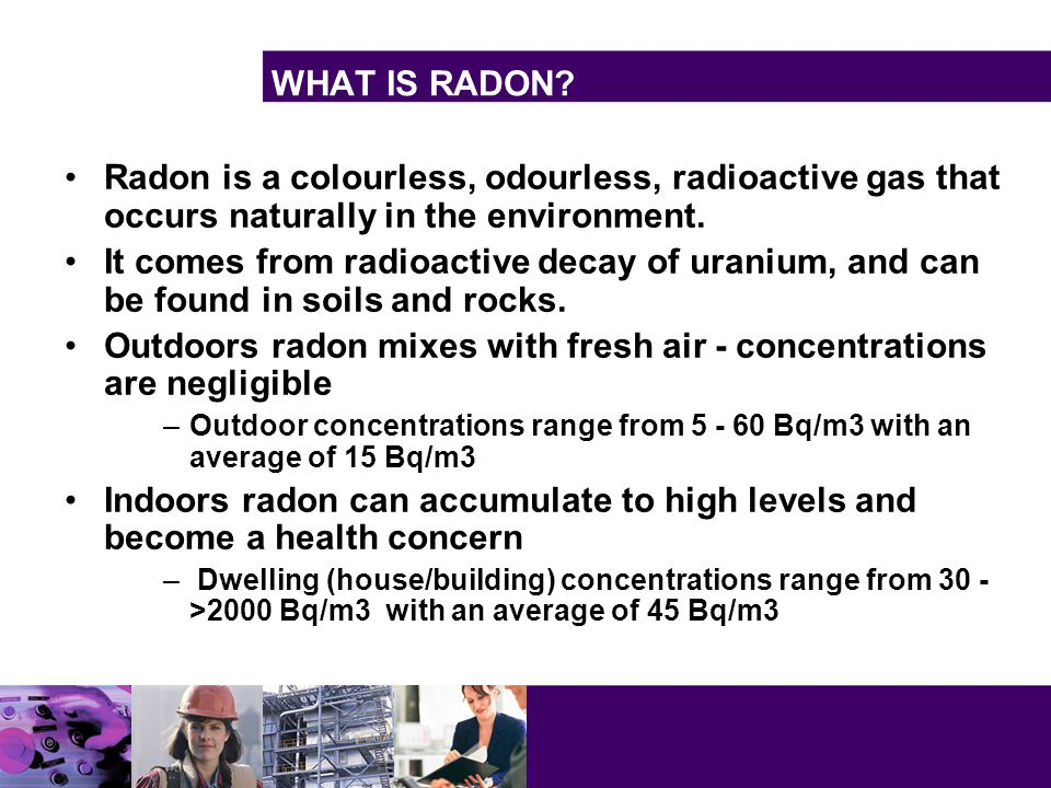 WHAT IS RADON.