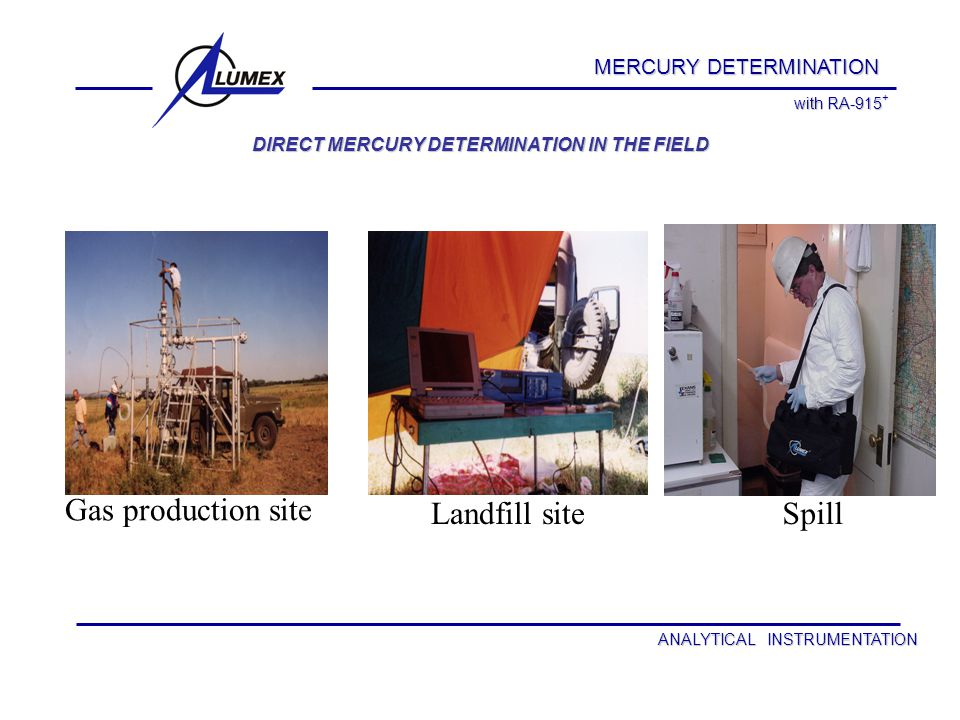 MERCURY DETERMINATION FIELD LABORATORY Insertion of a sample in the instrument.