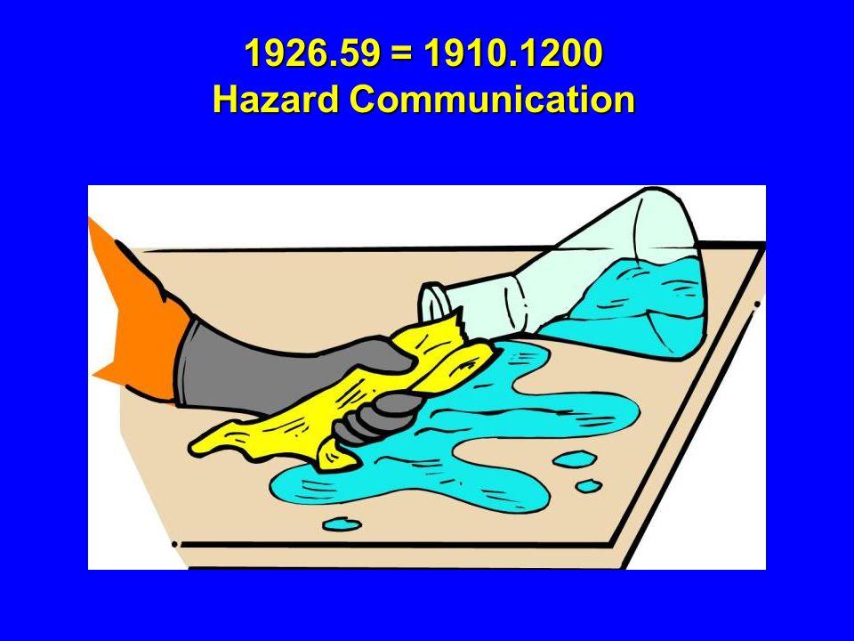 1926.59 = 1910.1200 Hazard Communication