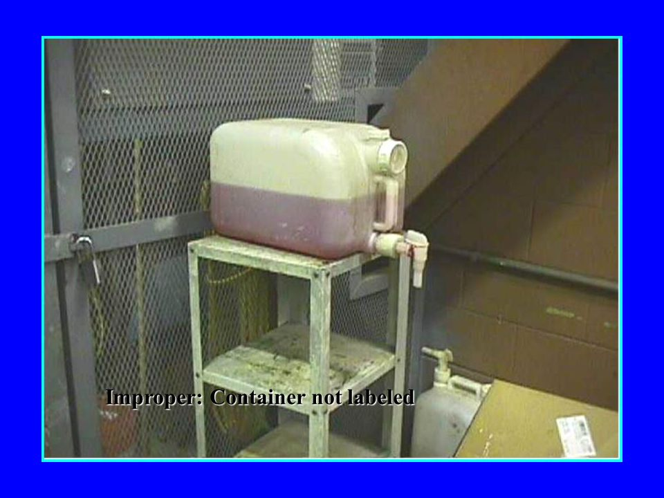 Improper: Container not labeled
