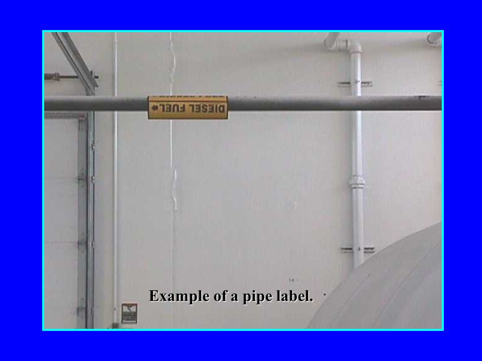 Example of a pipe label.