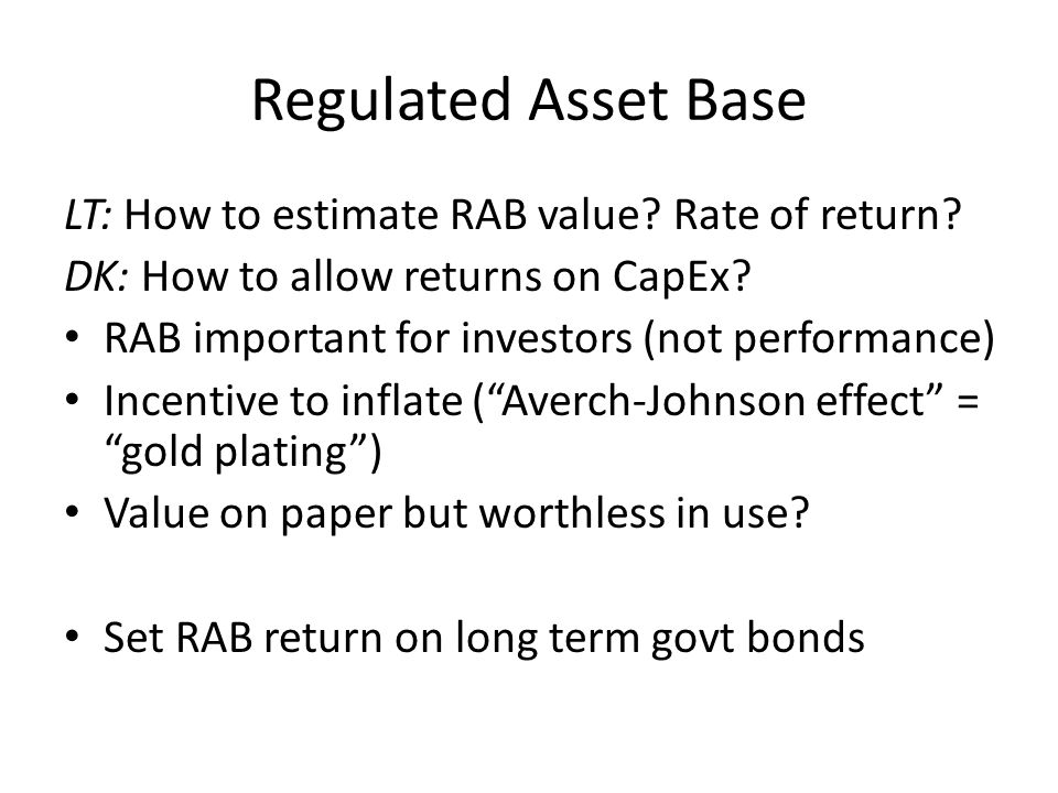 RAB – some ideas Capital belongs to municipality, so returns to RAB repay (open-bid) construction costs Set tariff on outcomes, i.e., bronze/silver/gold service quality.