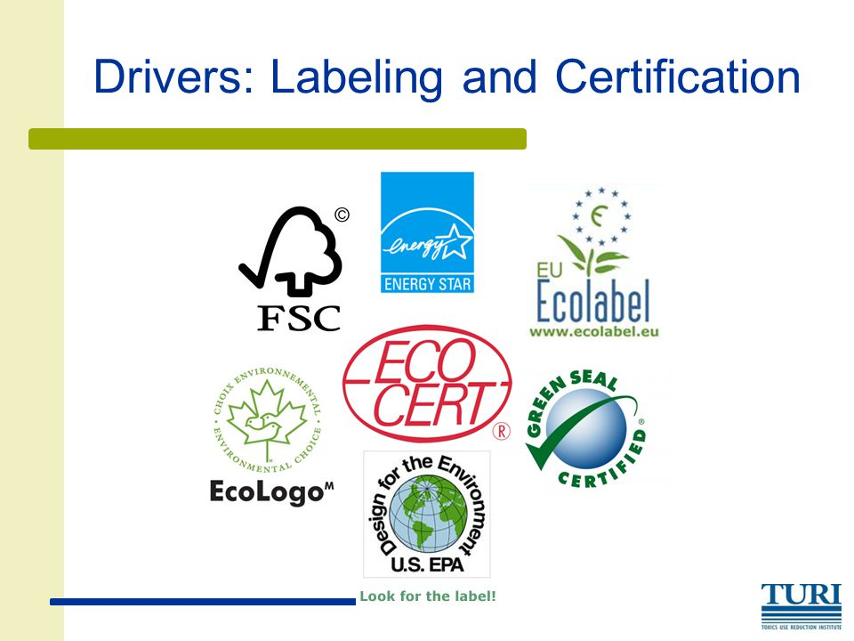Drivers: Labeling and Certification