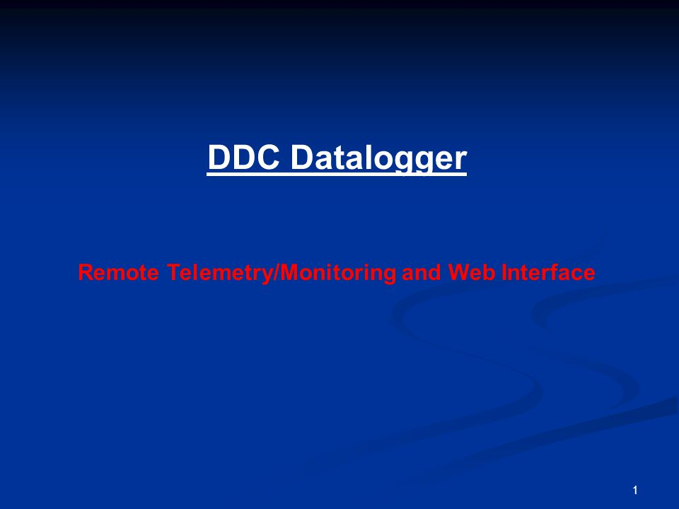 1 DDC Datalogger Remote Telemetry/Monitoring and Web Interface