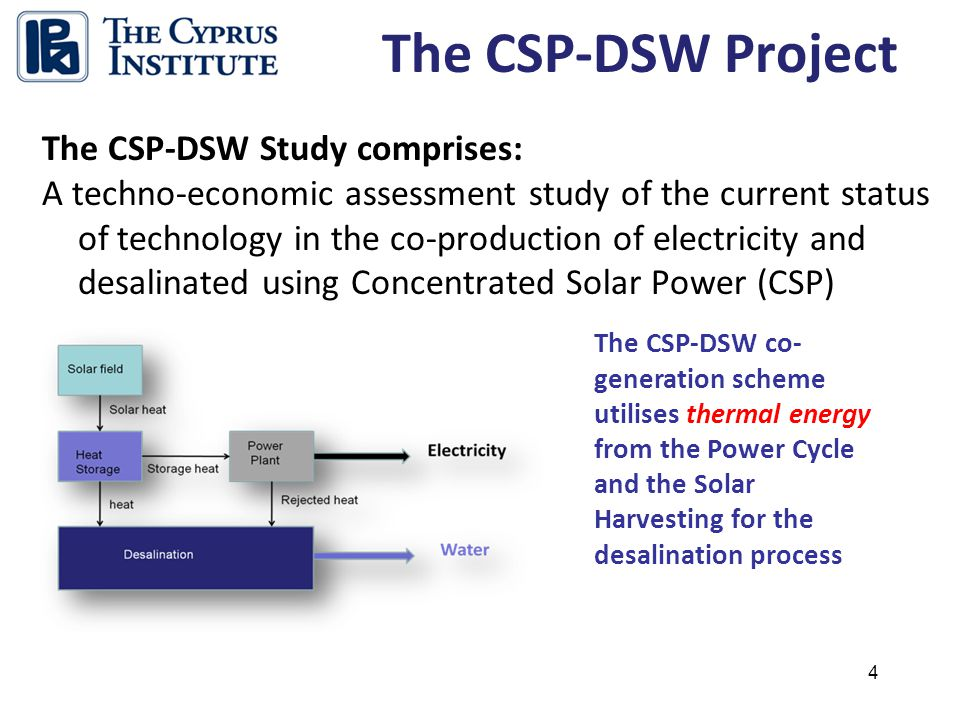 25 The concept of CSP co-generation is sound both from an engineering point of view and from an economic – policy point of view.