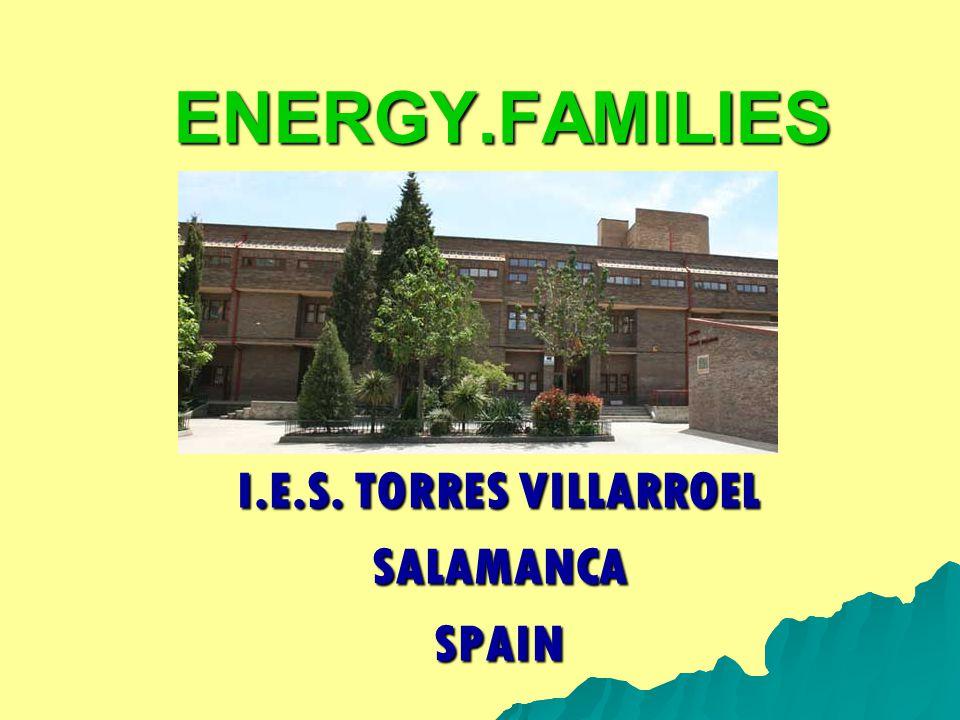 ENERGY.FAMILIES I.E.S. TORRES VILLARROEL SALAMANCASPAIN