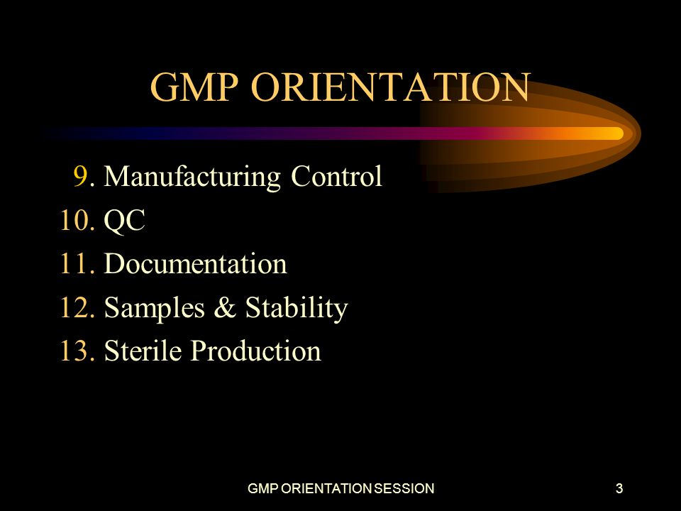 GMP ORIENTATION SESSION4 1.