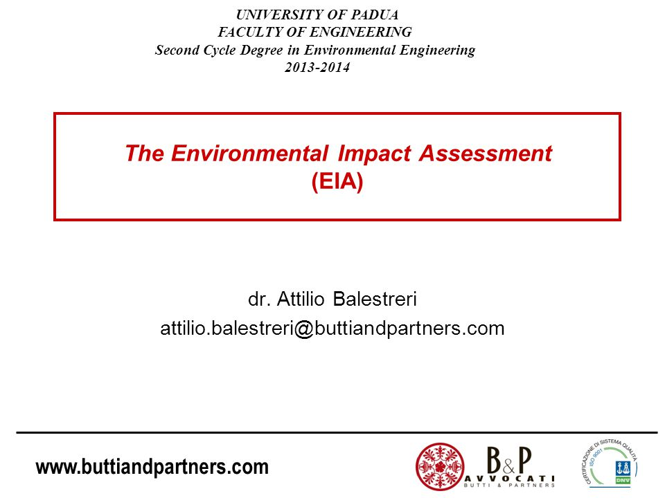 www.buttiandpartners.com The Environmental Impact Assessment (EIA) dr.