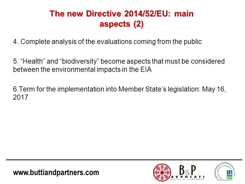www.buttiandpartners.com The new Directive 2014/52/EU: main aspects (2) 4.