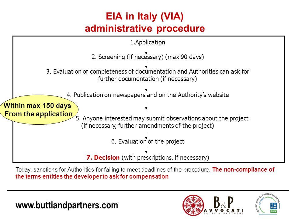 www.buttiandpartners.com EIA in Italy (VIA) administrative procedure 1.Application 2.