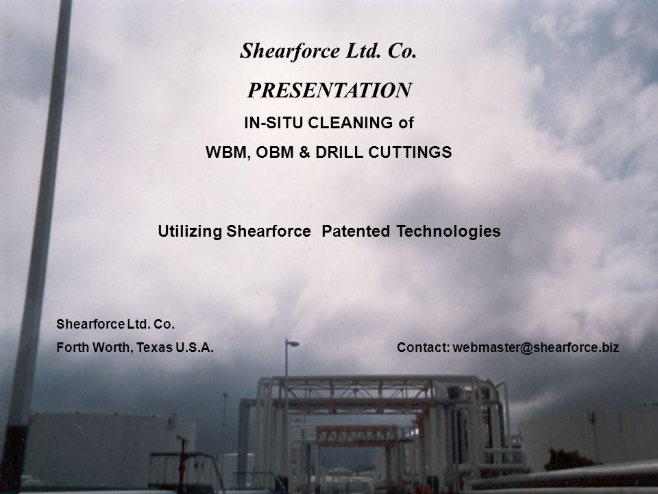 Experience of Treatment of Drill Cuttings IN SITU The picture below shows the cleaning of OBM.