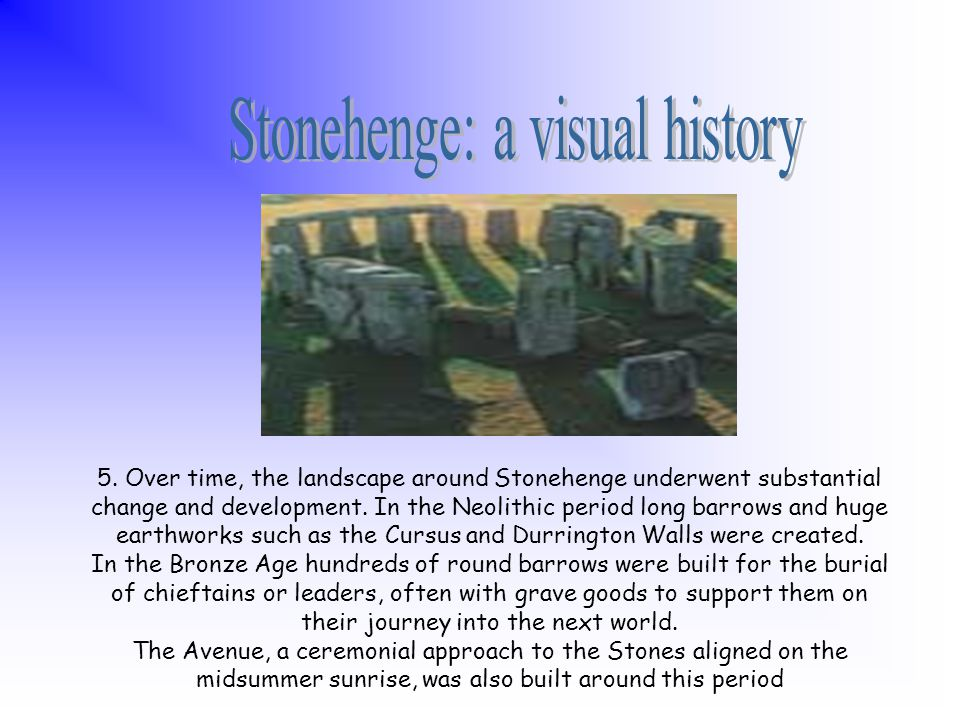 3. Around 2300 BC, 30 sarsens (sandstone uprights), each weighing over 25 tonnes, were positioned in a circle and capped with morticed stone lintels.