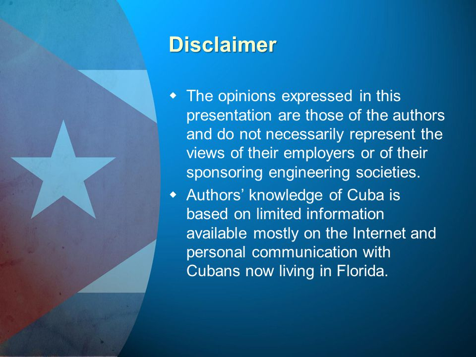 Disclaimer   The opinions expressed in this presentation are those of the authors and do not necessarily represent the views of their employers or o