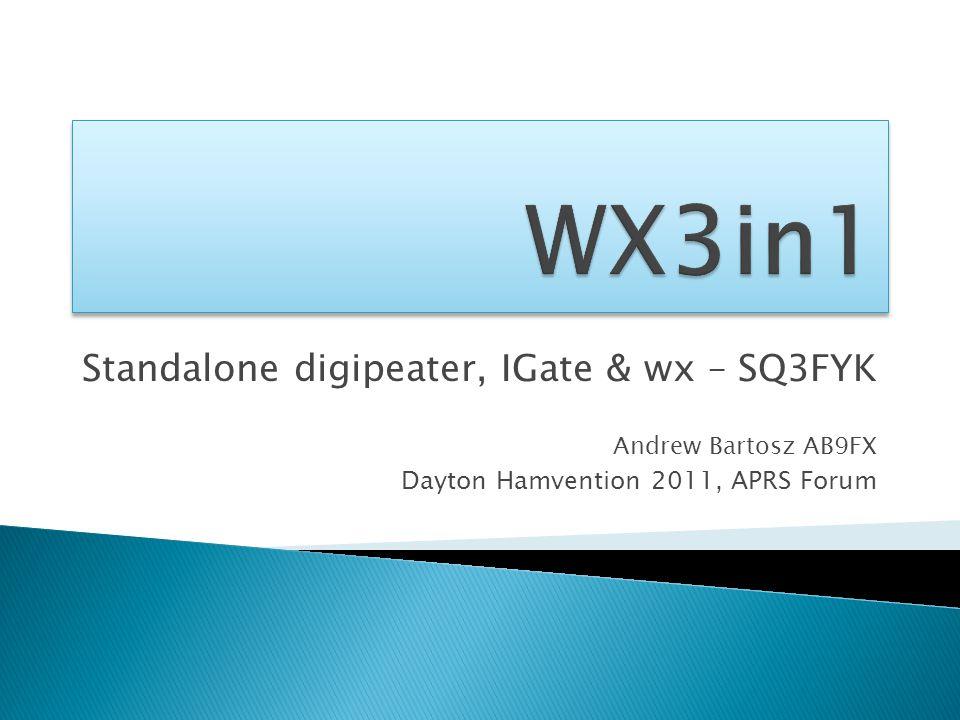 Standalone digipeater, IGate & wx – SQ3FYK Andrew Bartosz AB9FX Dayton Hamvention 2011, APRS Forum