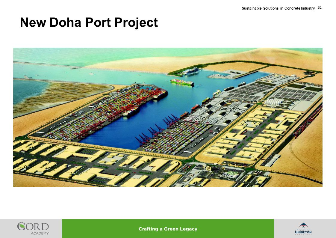 Sustainable Solutions in Concrete Industry 31 New Doha Port Project