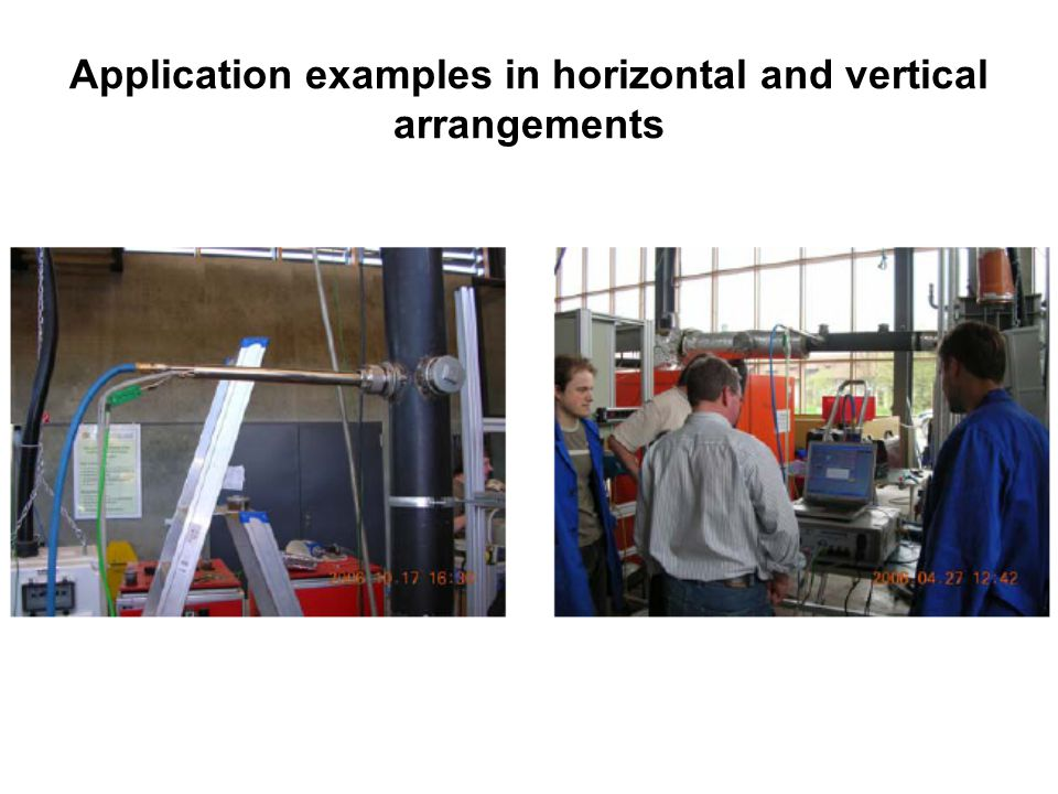 Application examples in horizontal and vertical arrangements